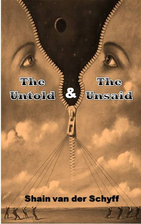 The Untold & the Unsaid